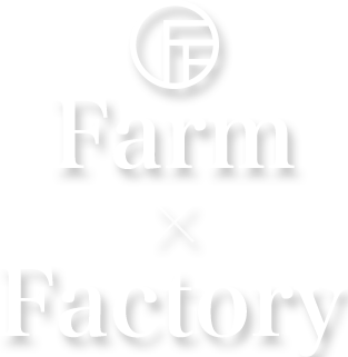 FARM AND FACTORY